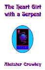 Book Of The Heart Girt With The Serpent Poem